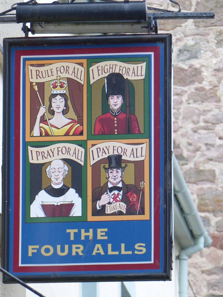 We saw the Five Alls in another town, but this one only had the Four!